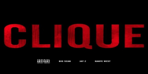 Big Sean Ft. Jay-Z x Kanye West Clique header
