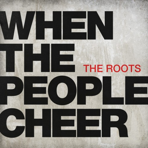the roots-when the people cheer-single cover-tonight show
