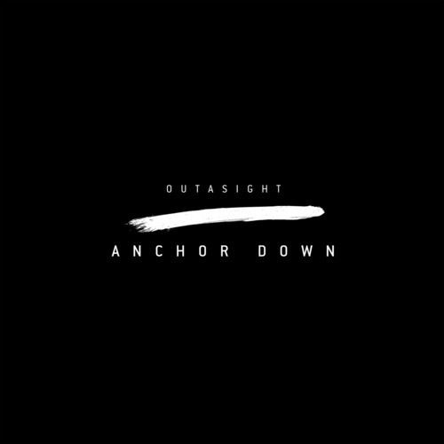 outasight-anchor-down-2014-new-single-new-album-cover