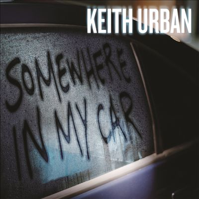 keith-urban-somewhere-in-my-car-single-cover
