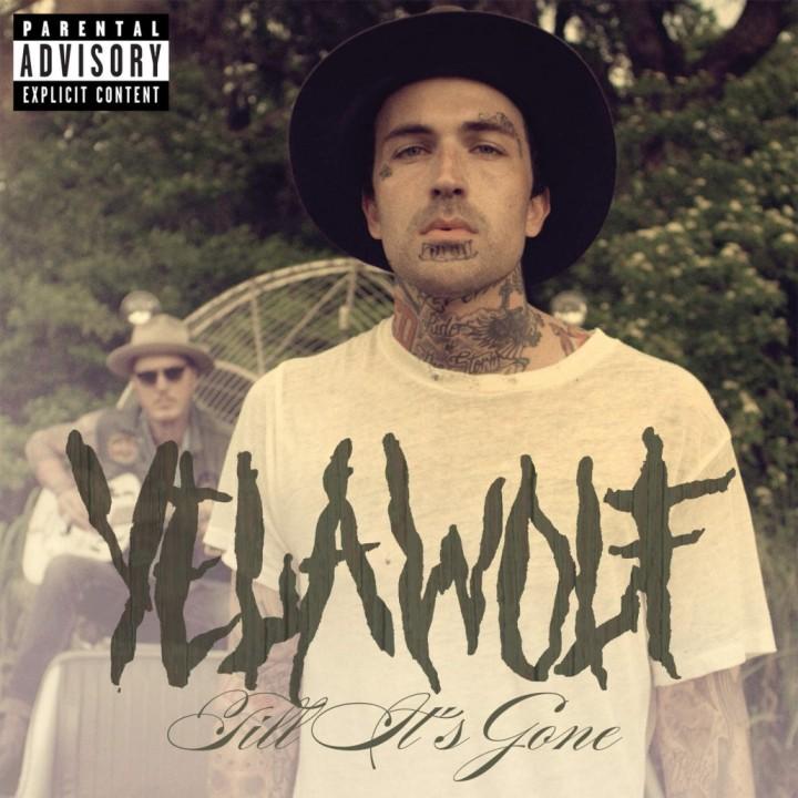 yelawolf-till-it's-gone-album-cover