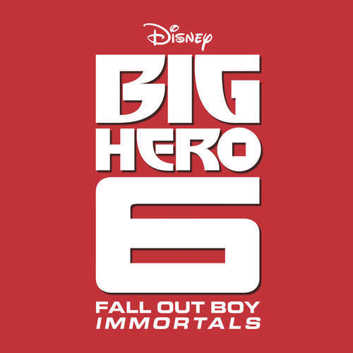 big hero 6 fall out boys immortals single cover