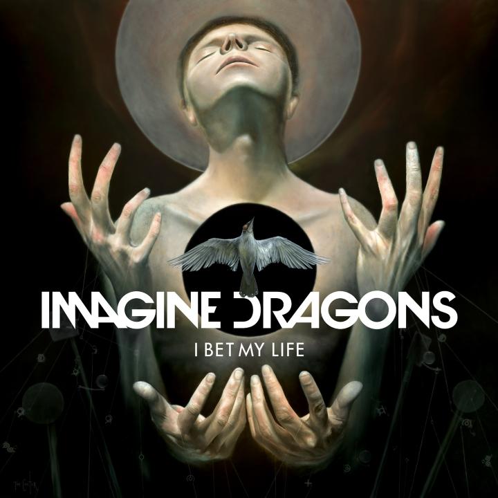 IMAGINE-DRAGONS-I-BET-MY-LIF-AINGLE-COVER