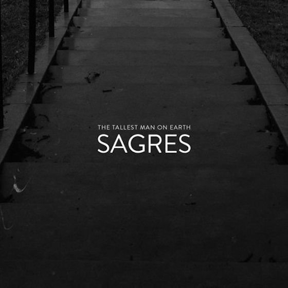 sagres-the-tallest-man-on-earth-single-cover