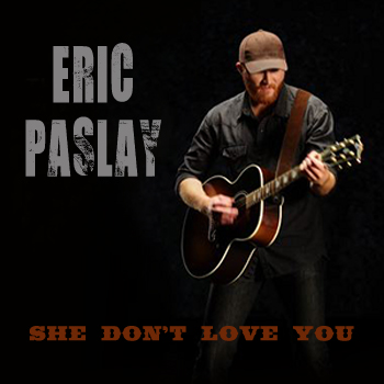 Eric-Paslay-She-Dont-Love-You-2