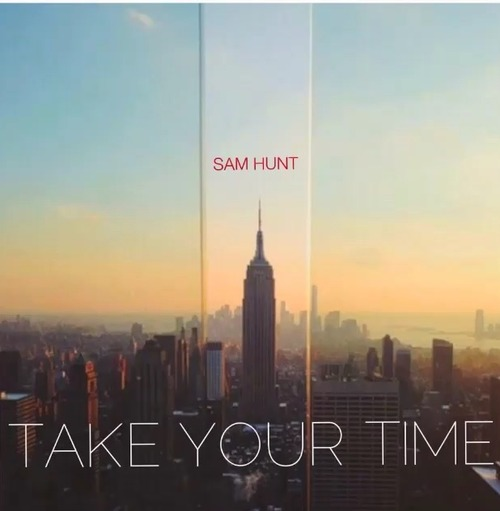 sam-hunt-take-your-time-single-cover