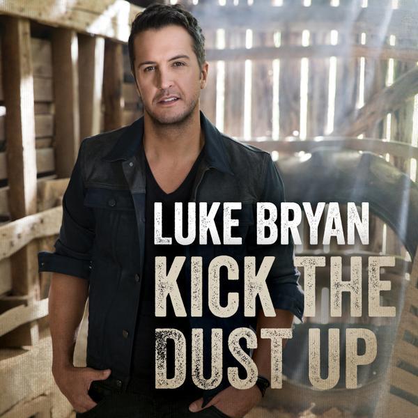 luke-bryan-kick-the-dust-up-single-cover-new