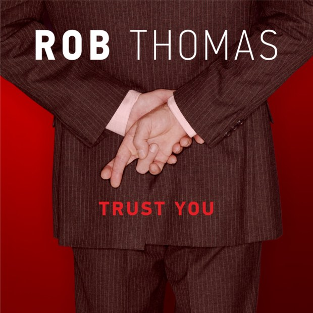 rob-thomas-trust-you-cover-2
