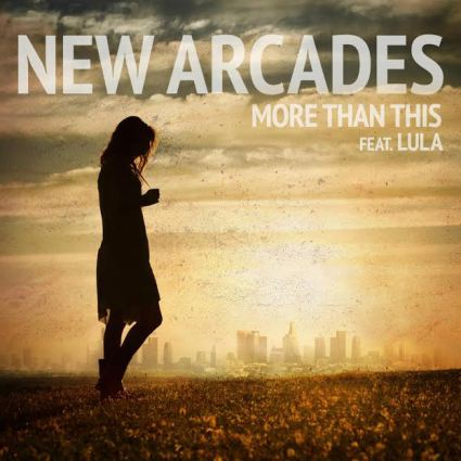 new-arcades-more-than-this-single-cover